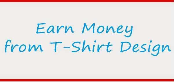 Make money online designing t-shirts easy steps
