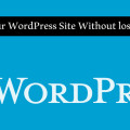 How to Reset Your WordPress Site Without lost your data