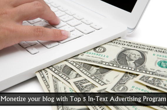 Top 5 In-Text Advertising Program for Bloggers