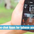 Best Video chat Apps for Iphone and Android